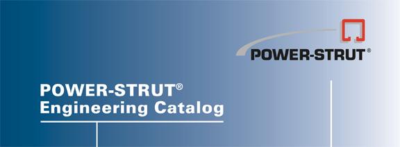 POWER-STRUT® Engineering Catalog
